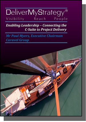 Enabling Leadership - Connecting the C-Suite to Project Delivery