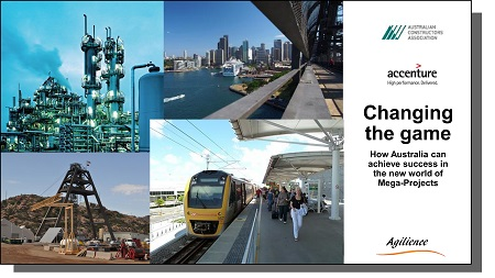 Changing the Game - How Australia can achieve success in the new world of Mega-Projects